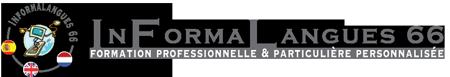 Informalangues 66 – Franck Huette – 66300 Thuir – 04 68 52 37 24 – 06  68 34 83 62 – Dispensateur de Formation: 91 66 01662 66